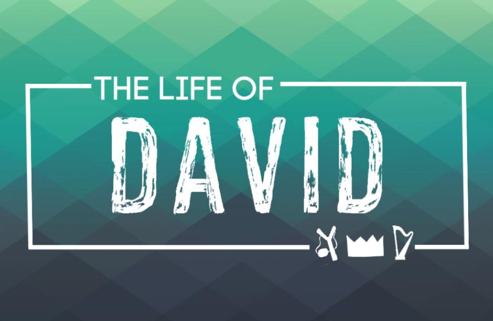 """The Life of David""  WAY Lenten Series"