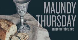 "Maundy Thursday ""Letting Jesus Wash Your Feet"""