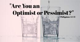 """Are You an Optimist or Pessimist?"" (trad.)"