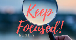 """Distracted? Confused? Keep Focused!"" (cont.)"