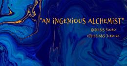 """An Ingenious Alchemist"" (trad.)"