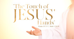 """""""The Touch of Jesus' Hands"""" (trad.)"""