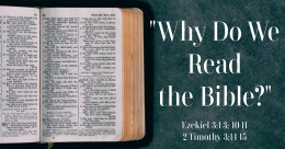 """""""Why Do We Read the Bible?"""" (cont.)"""